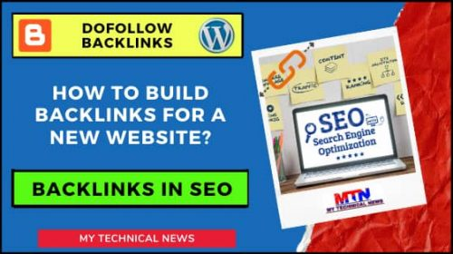 Importance Of Backlinks In SEO And How To Build Backlinks For A New Website?