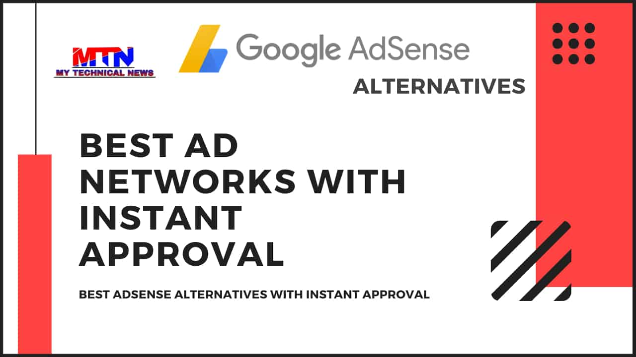4 Best Ad Networks with instant Approval