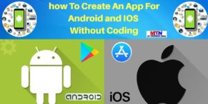 How To Make An App Without Coding.