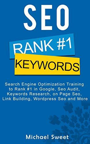 SEO: Search Engine Optimization Training to Rank #1