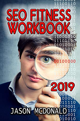 SEO Fitness Workbook (2019 Edition)