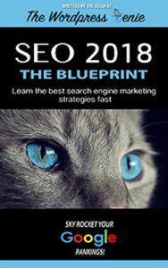 SEO 2018: THE BLUEPRINT BEST SEARCH ENGINE MARKETING STRATEGIES BOOK.