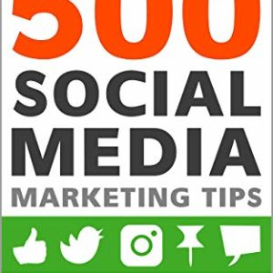 500 Social Media Marketing Tips.