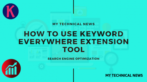 How To Use Keyword Everywhere Tool On Desktop And Android Mobile.