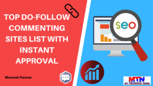 Do-follow Instant Approval Blog Commenting Sites List