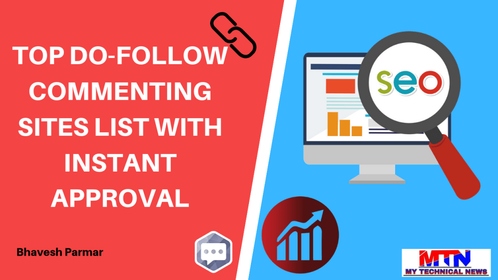 Do-follow Instant Approval Blog Commenting Sites List.