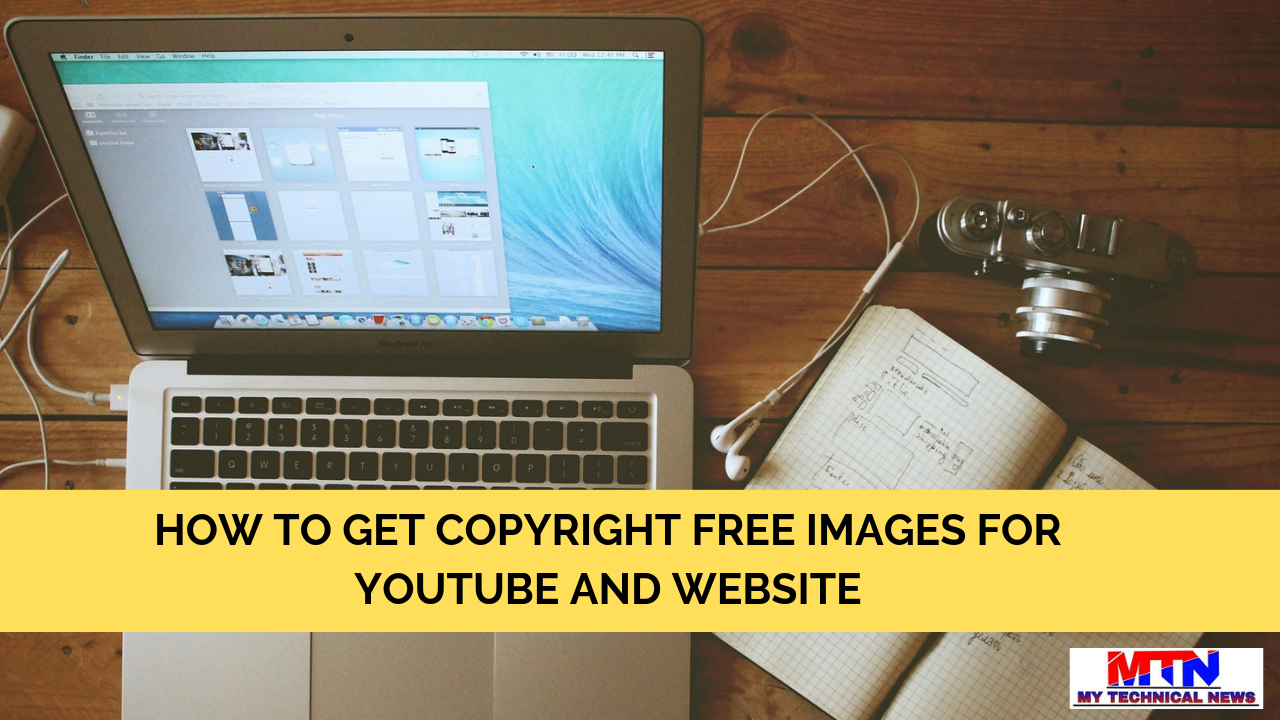 HOW TO GET COPYRIGHT FREE IMAGES FOR YOUTUBE AND WEBSITE