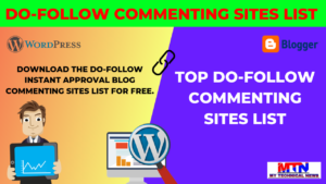 Do-Follow Commenting Sites list With Instant Approval.