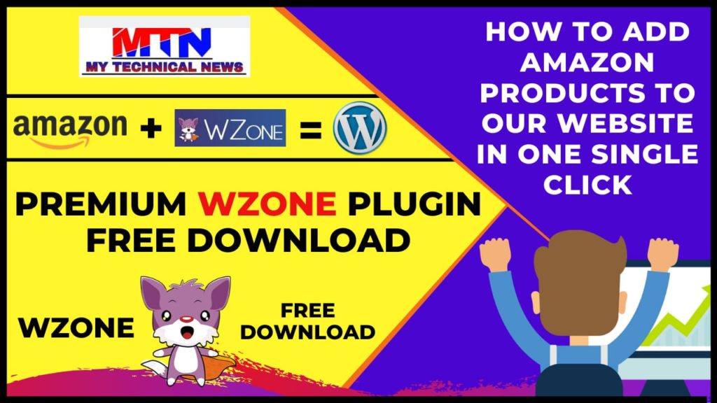 How To Add 1000's Of Amazon Products To Our Website For Free | Wzone Plugin Free Download.