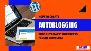 How To Create An Autoblog In WordPress And Make $1000 Monthly.