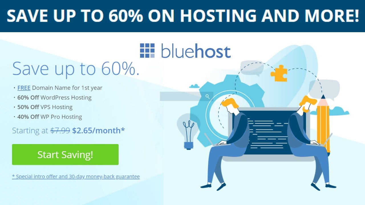 SAVE UP TO 60% ON HOSTING AND MORE! - BLUEHOST HOSTING