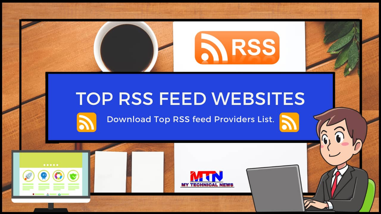 Top Most Popular And Useful RSS Feeds