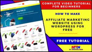 How To Create Amazon Affiliate Website With WordPress For Free | Complete Tutorial For Beginners