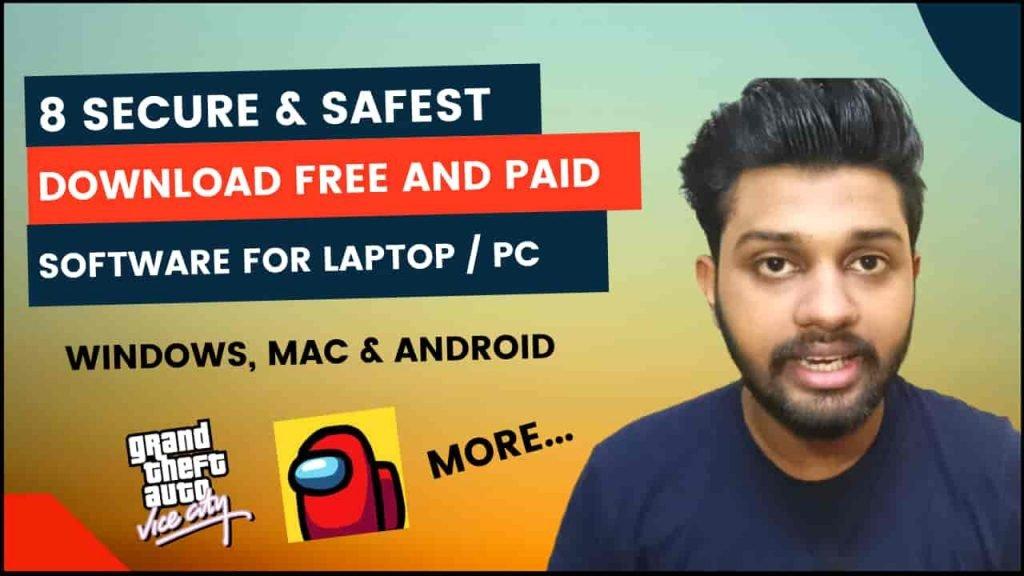 Top 8 Secure & Safest Free Software Download Sites for Windows, Mac