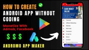 How To Create Android App Without Coding & Monetize With Admob, Facebook